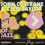 Cecil Taylor The Sweet Sound Of Jazz