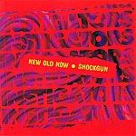 Instigators New Old Now / Shockgun