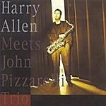 Harry Allen Harry Allen Meets John Pizzarelli Trio