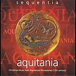Sequentia Acquitania - Christmas Music From Acquitanian Monasteries