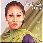 Yolanda Adams More Than A Melody