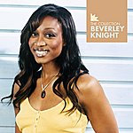 Beverley Knight Beverley Knight - The Collection
