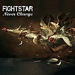 Fightstar Never Change