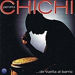 Chichi Peralta De Vuelta Al Barrio