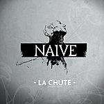 Naive La Chute (Radio Edit)
