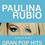 Paulina Rubio Besame En La Boca