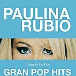Paulina Rubio Asunto De Dos