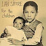 Labi Siffre For The Children