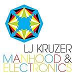 LJ Kruzer Manhood & Electronics