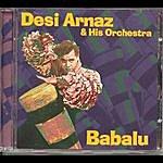 Desi Arnaz & His Orchestra Babalu