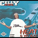 Celly Cel Heat 4 Yo Azz (Parental Advisory)