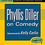 Phyllis Diller Phyllis Diller On Comedy