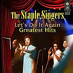 The Staple Singers Let's Do It Again - Greatest Hits