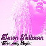 Dawn Tallman Heavenly Light