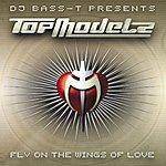 Topmodelz Fly On The Wings Of Love