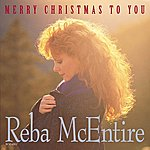 Reba McEntire Merry Christmas To You (Reissue)