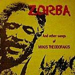 Mikis Theodorakis Zorba And Other Songs Of Mikis Theodorakis