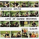 Reigning Sound Live At Goner Records