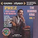 Perez Prado & His Orchestra The Mambo King, Vol.1