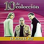 Ilegales 10 De Colección