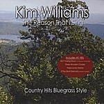 Kim Williams The Reason That I Sing