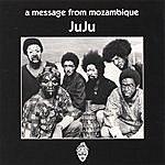 Ju-Ju A Message From Mozambique