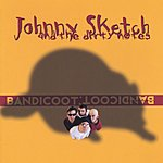 Johnny Sketch & The Dirty Notes Bandicoot