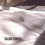 Julian Coryell Undercovers