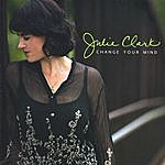 Julie Clark Change Your Mind