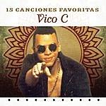 Vico-C 15 Canciones Favoritas