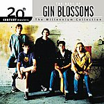 Gin Blossoms The Best Of Gin Blossoms 20th Century Masters The Millennium Collection