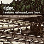Alpine Fr:om Harmed Weather To Stark, Micro, Climates