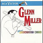 Glenn Miller & His Orchestra More Greatest Hits