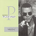 Vico-C Serie Platino
