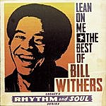 Bill Withers Greatest Hits Lean On Me