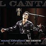 Marc Anthony Mi Gente (Single)