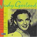 Judy Garland As Long As You Need Me