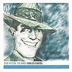 Carlos Gardel Carlos Gardel: RCA Victor 100 Años