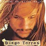 Diego Torres Tratar De Estar Mejor