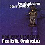 Realistic Symphonies From Down The Block