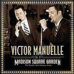 Victor Manuelle Live At Madison Square Garden