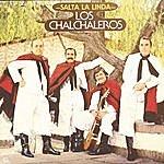 Los Chalchaleros Salta La Linda (2003 Remaster)