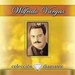 Wilfrido Vargas Coleccion Diamante