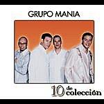 Grupo Mania 10 De Colección