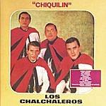 Los Chalchaleros Chiquilín