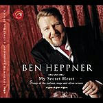 Ben Heppner My Secret Heart: Songs Of The Parlour, Stage And Silver Screen