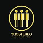 Soda Stereo Me Verás Volver (Hits & Más) (2007 Remasterizado)