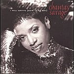 Chantay Savage I Will Survive (Doin' It My Way)