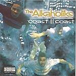 Tha Alkaholiks Coast II Coast