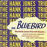 The Hank Jones Trio Bluebird